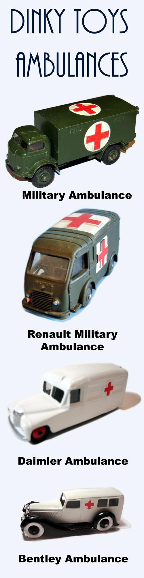 Dinky Toys Ambulance Diecast Cars: Military, Renault, Daimler, Bentley and More.