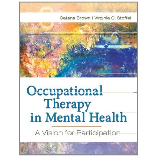 Occupational Therapy in Mental Health: A Vision for ...