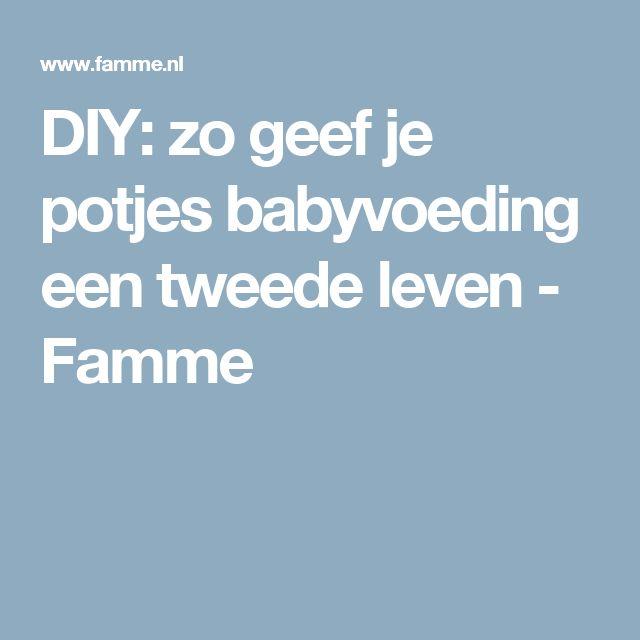 DIY: zo geef je potjes babyvoeding een tweede leven - Famme