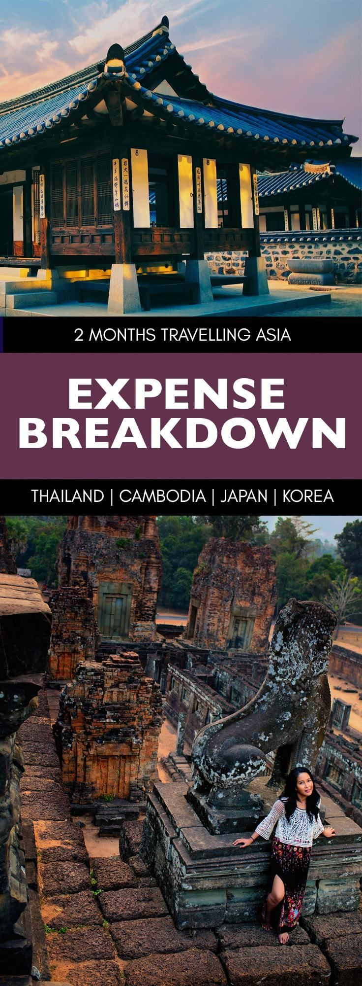 How much money do you need to travel Asia for 2 months? Breakdown of the cost of travelling in Thailand, Cambodia, Japan and South Korea for 2 months. Asia Travel Itinerary with tips.