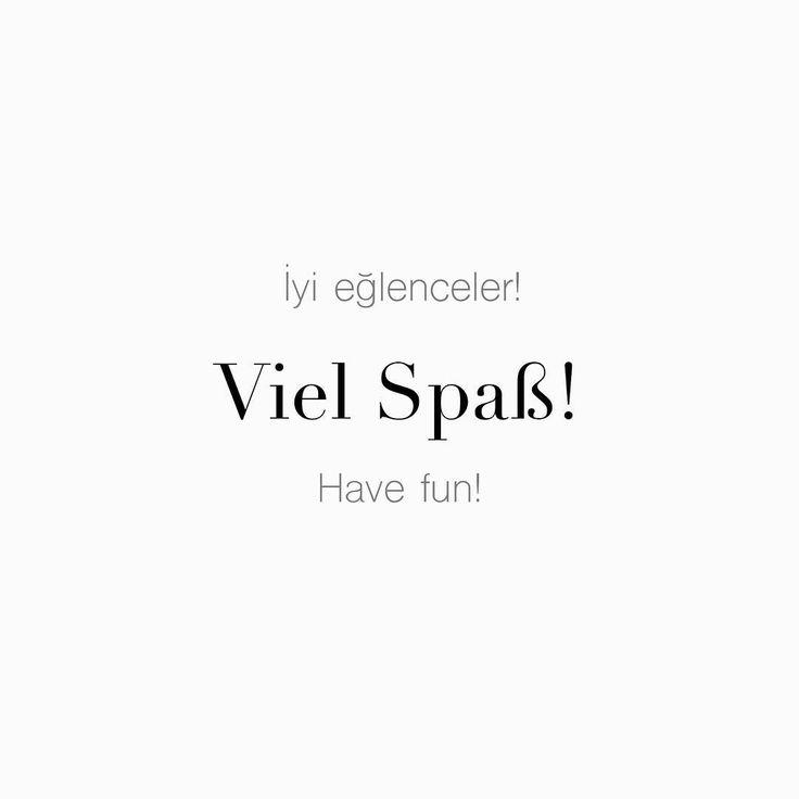 """61 Beğenme, 1 Yorum - Instagram'da Täglich ein Wort (@taglicheinwort): """"İyi eğlenceler! • Viel Spaß! • Have fun!"""""""