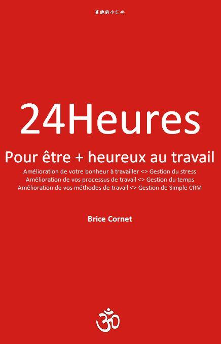 """#VendrediLecture """"24Heures, pour être + heureux au travail"""" - #livre eBook PDF gratuit à télécharger sur: http://www.je-suis-heureux.tk/"""