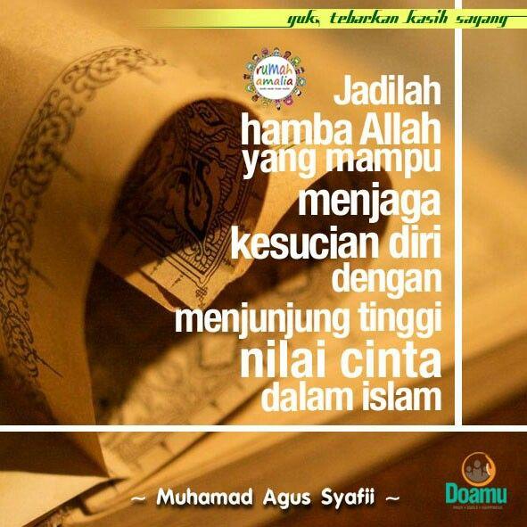 Jadilah hamba Allah yang mampu menjaga kesucian diri dengan menjunjung tinggi nilai cinta dalam islam