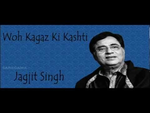 Woh Kagaz Ki Kashti | Ghazal Song | Jagjit Singh - YouTube