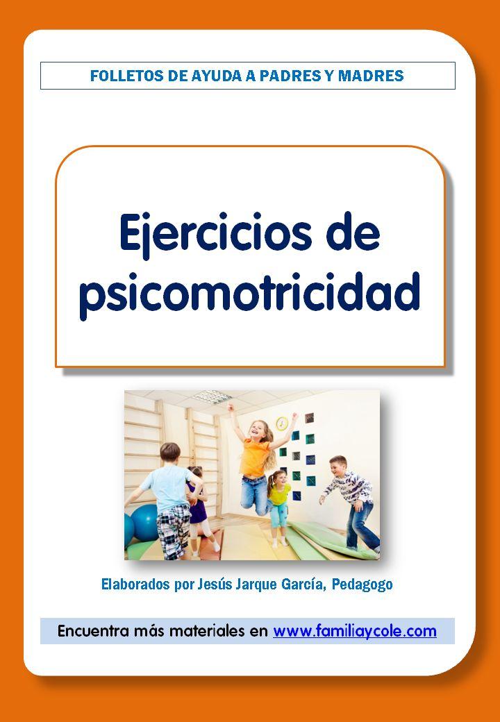 Folleto para las familias de niños de Educación Infantil con ejercicios de psicomotricidad gruesa y fina, para estimular estos aspectos de su desarrolo