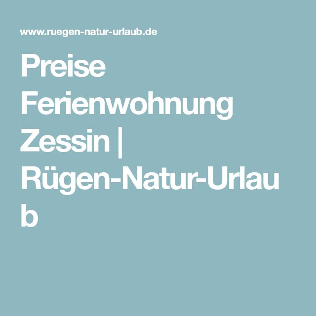 Preise Ferienwohnung Zessin | Rügen-Natur-Urlaub