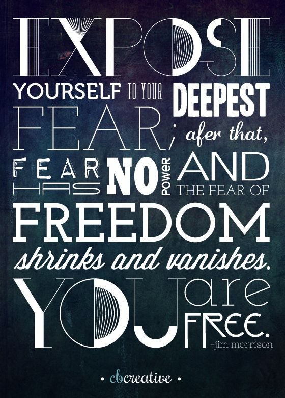 ... 161 Best Quotes Images On Pinterest Inspiration Quotes, Inspire   What  Is Your Greatest Fear ...  What Is Your Greatest Fear