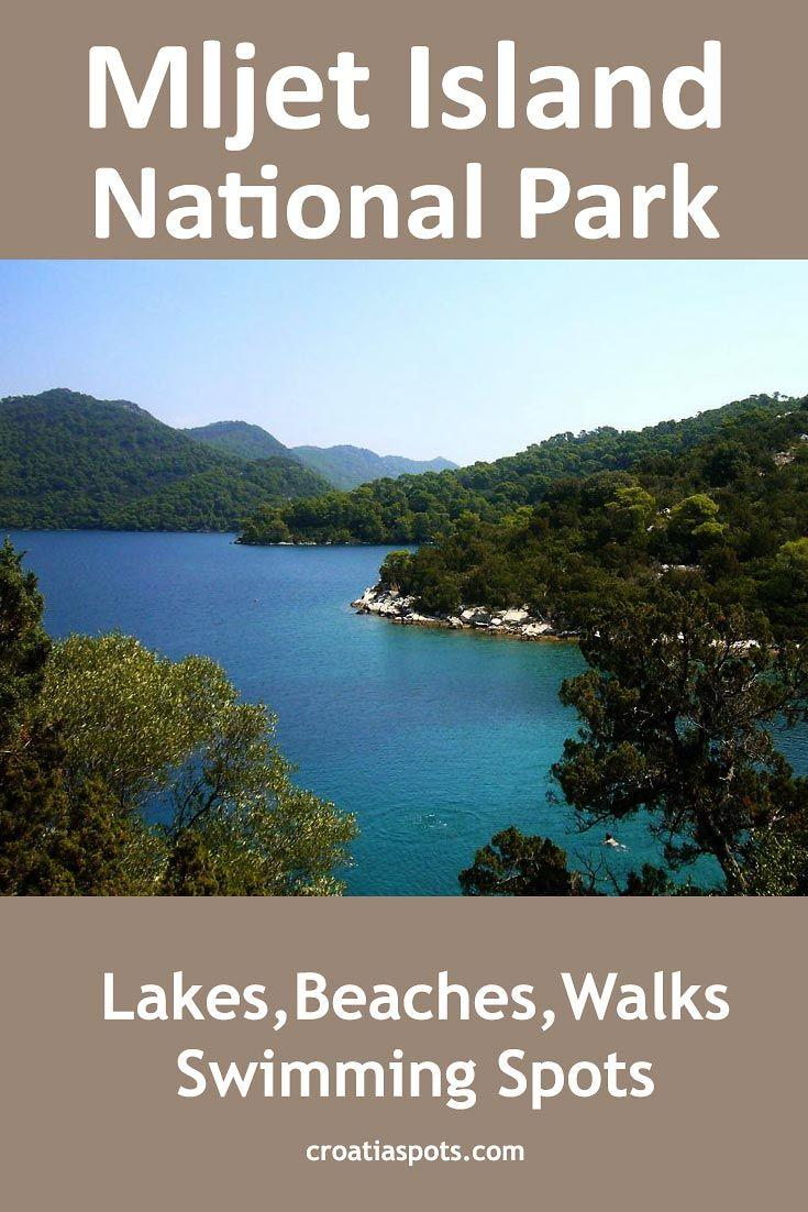 Mljet Island National Park In 2020 National Parks Croatian Islands Island