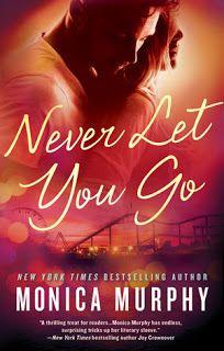 Sinfonia dos Livros: Book Release   Never Let You Go   Monica Murphy