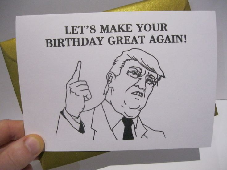 DONALD TRUMP BIRTHDAY card, funny best friend, boyfriend, girlfriend, for him for her, silly president by OhSnapCards on Etsy