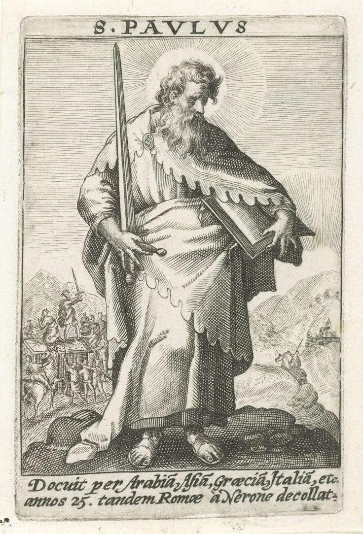 Crispijn van de Passe (I) | Apostel Paulus, Crispijn van de Passe (I), 1574 - 1637 | De apostel Paulus, ten voeten uit, een zwaard zijn rechter- en een boek in zijn linkerhand. Op de achtergrond zijn onthoofding. In de marge een onderschrift in het Latijn. Prent maakt deel uit van een serie met de twaalf apostelen.