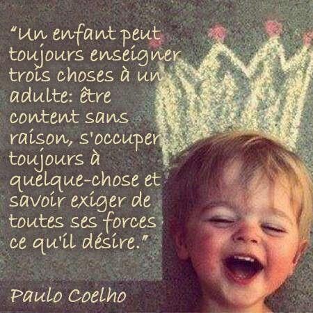 Les 3 choses qu'un enfant enseigne à l'adulte. un enfant #quotes, #citations, #pixword,