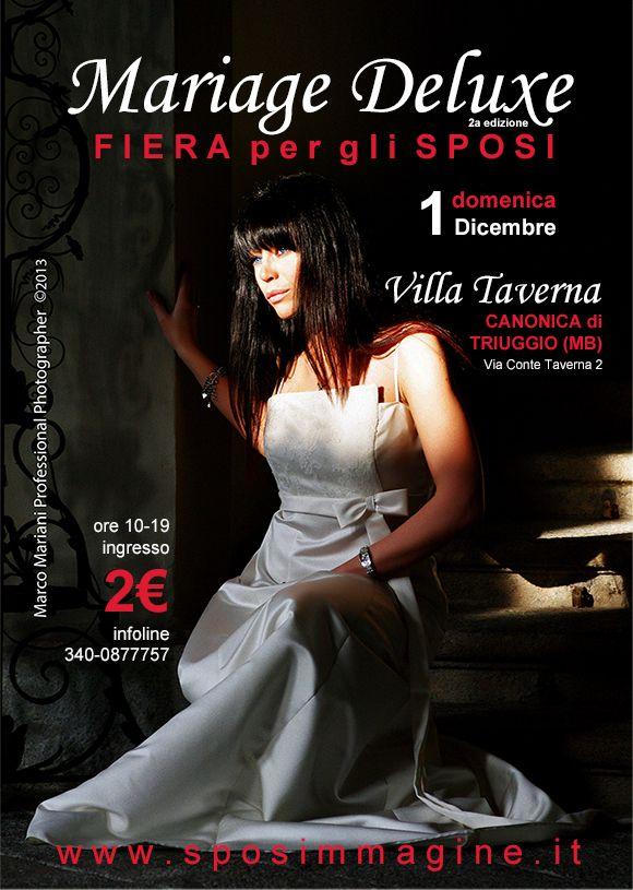 """FIERA per gli SPOSI presso VILLA TAVERNA – Domenica 1 dicembre 2013 CANONICA DI TRIUGGIO (MB) """"Mariage Deluxe"""""""