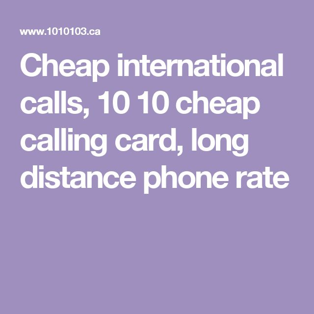Cheap international calls, 10 10 cheap calling card, long distance phone rate