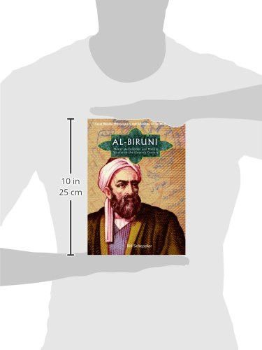 Al-Biruni: Master Astronomer and Muslim Scholar of the Eleventh Century (Great Muslim Philosophers a