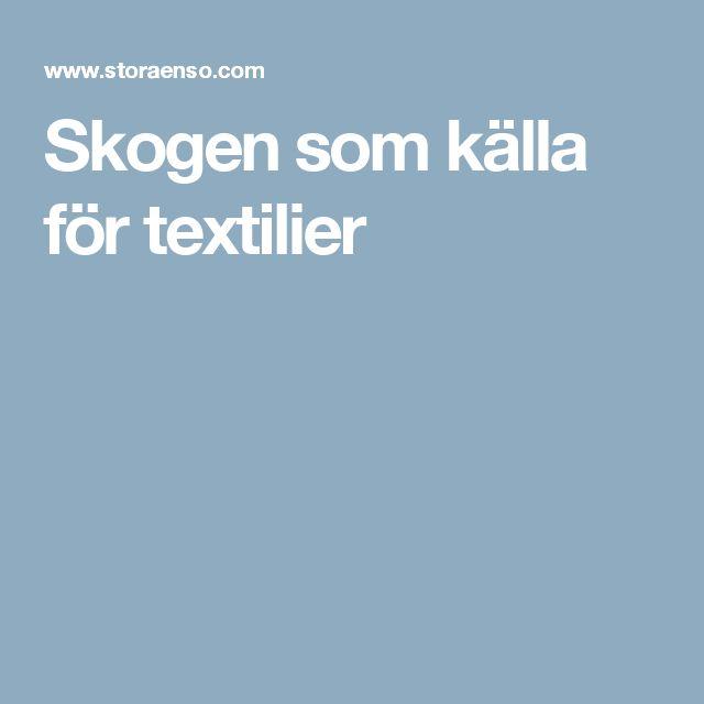 Skogen som källa för textilier