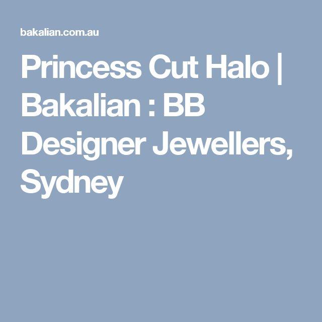 Princess Cut Halo | Bakalian : BB Designer Jewellers, Sydney