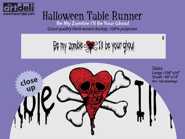 Be My Zombie • Table Runner •Ink Drawings printed on good quality thick woven burlap, 100% polyester. www.theartdeli.com #halloween