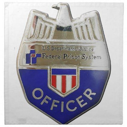 Federal Prison Officer Napkin - office decor custom cyo diy creative