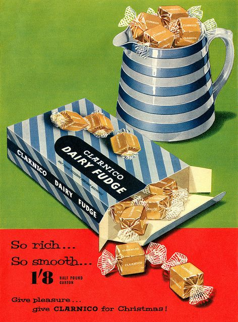 Clarnico Dairy Fudge advertisement. by totallymystified, via Flickr
