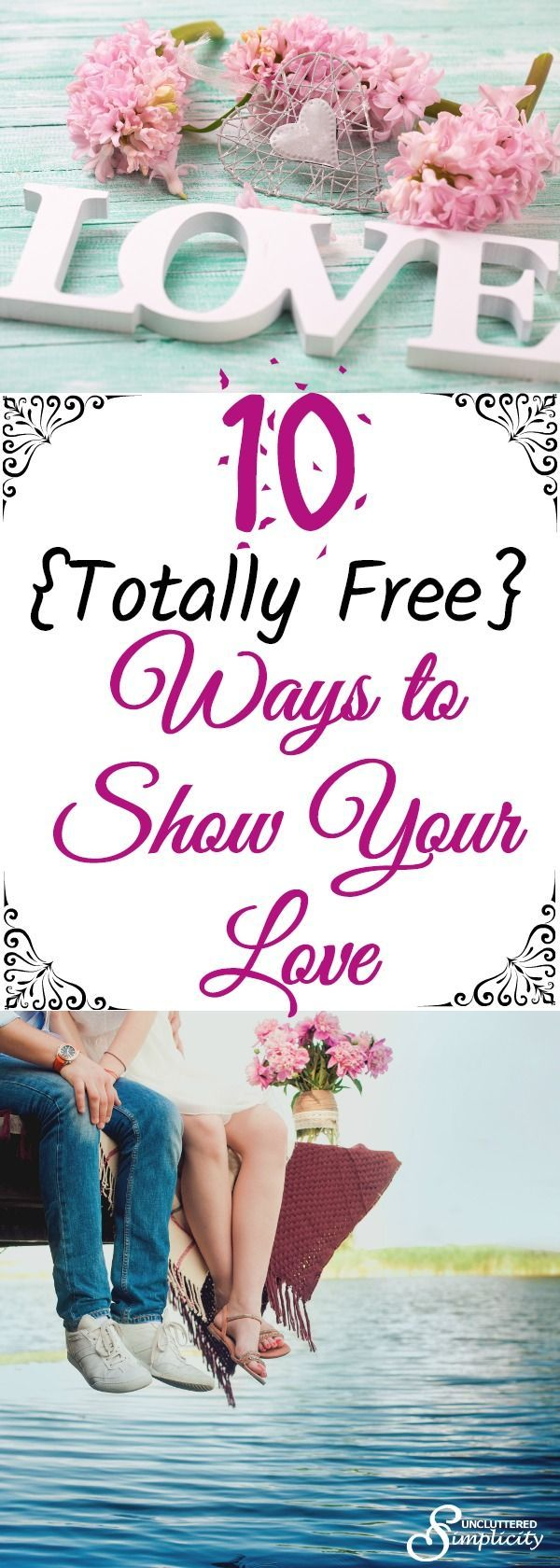 10 free ways to show your love - intentional living