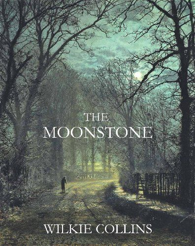 25 best the moonstone images on pinterest moonstones detective top the moonstone by wilkie collins download book in text format online for moonstonesgothic horrormystery fandeluxe Choice Image
