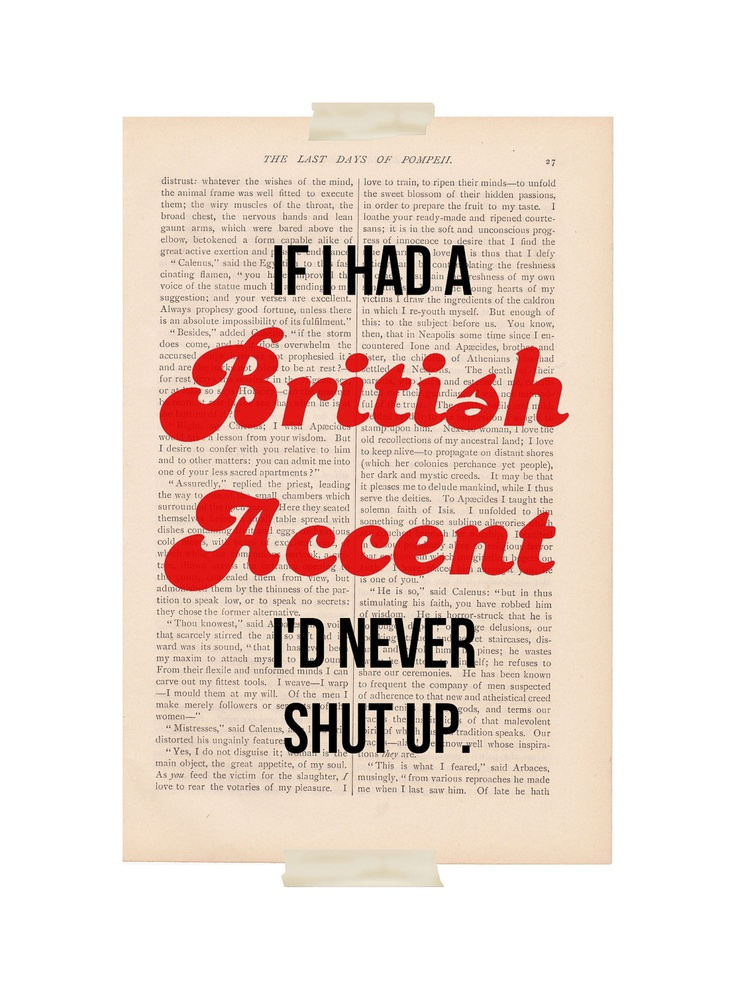 sotrueAccent I D, Laugh, British Accents, Quotes, Funny, So True, Things, Shut Up, True Stories