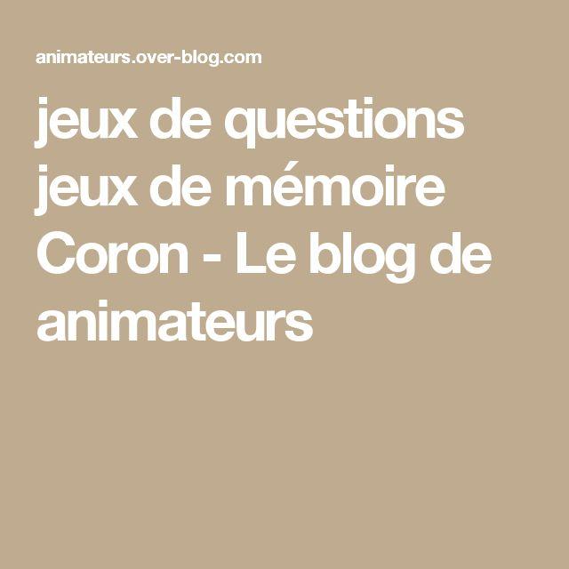 jeux de questions jeux de mémoire Coron - Le blog de animateurs