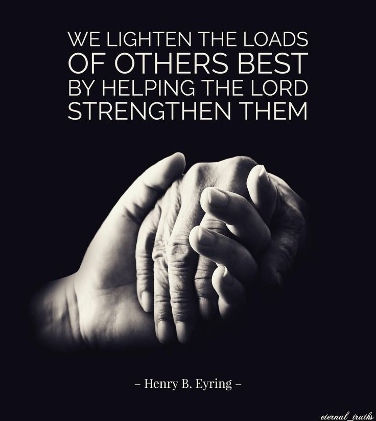 """We lighten the loads of others best by helping the Lord strengthen them."" From #PresEyring's http://pinterest.com/pin/24066179228827489 inspiring #LDSconf http://facebook.com/223271487682878 (women's session) message http://lds.org/general-conference/2015/04/the-comforter #ShareGoodness"