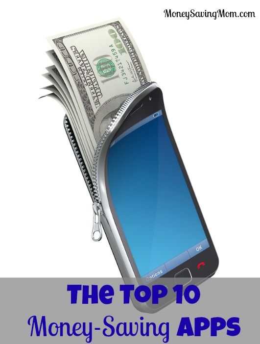 The Top 10 Apps That Will Save (& Make!) You Money