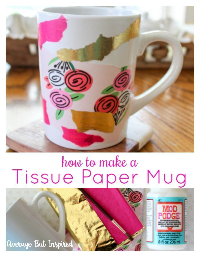 How To Make A Bold Diy Tissue Paper Mug Diy Crafts For Girls