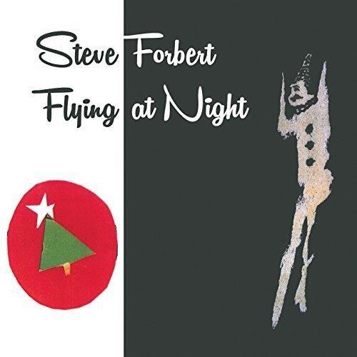 Steve Forbert - Flying At Night