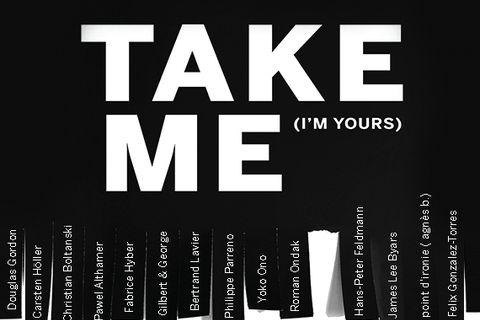 Exposition Take Me (I'm Yours) 16 septembre 2015 / 8 novembre 2015. Monnaie de Paris.