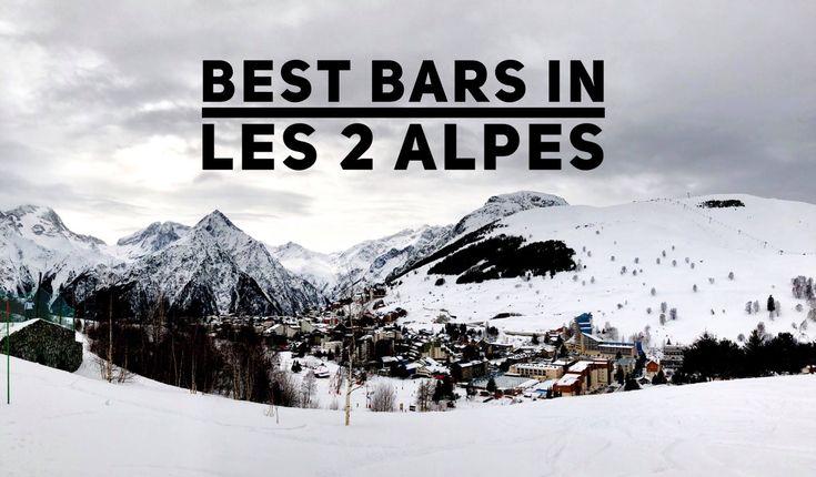 Best Bars in Les Deux Alpes ski resort 2018, best apres ski destinations, best ski resorts, best ski nightlife