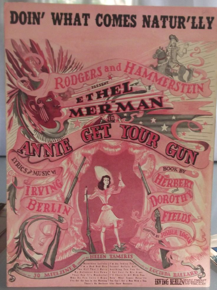 Doin' What Comes Natur'lly, Vintage Sheet Music, Annie Get Your Gun, Broadway Musical, Ethel Merman, Irving Berlin, Rodgers and Hammerstein by BettywasaBombshell on Etsy