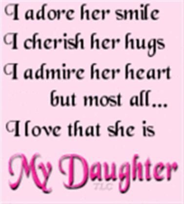 loving words to my daughter | My daughter...