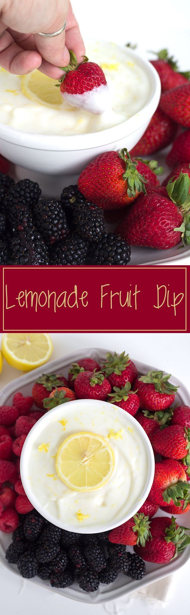 Lemonade Fruit Dip - easy and healthy fruit dip with vanilla yogurt and a lemon! Perfect for any berry!