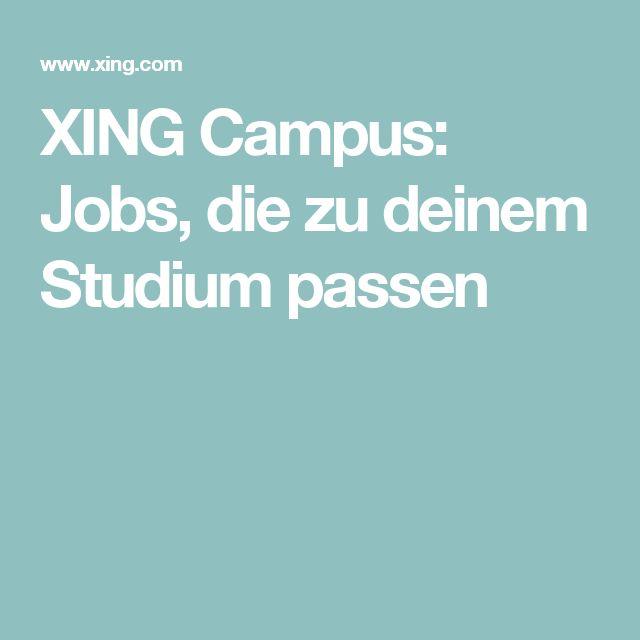 XING Campus: Jobs, die zu deinem Studium passen