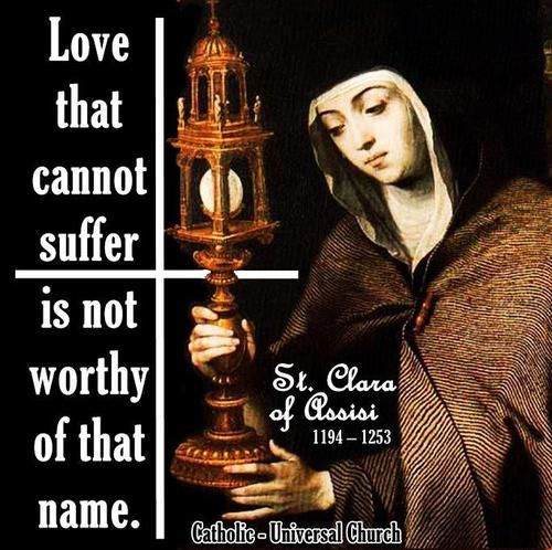 Catholic Quotes On Love: 102 Best Images About St Clare Of Assisi On Pinterest