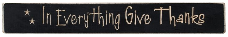In Everything Give Thanks,