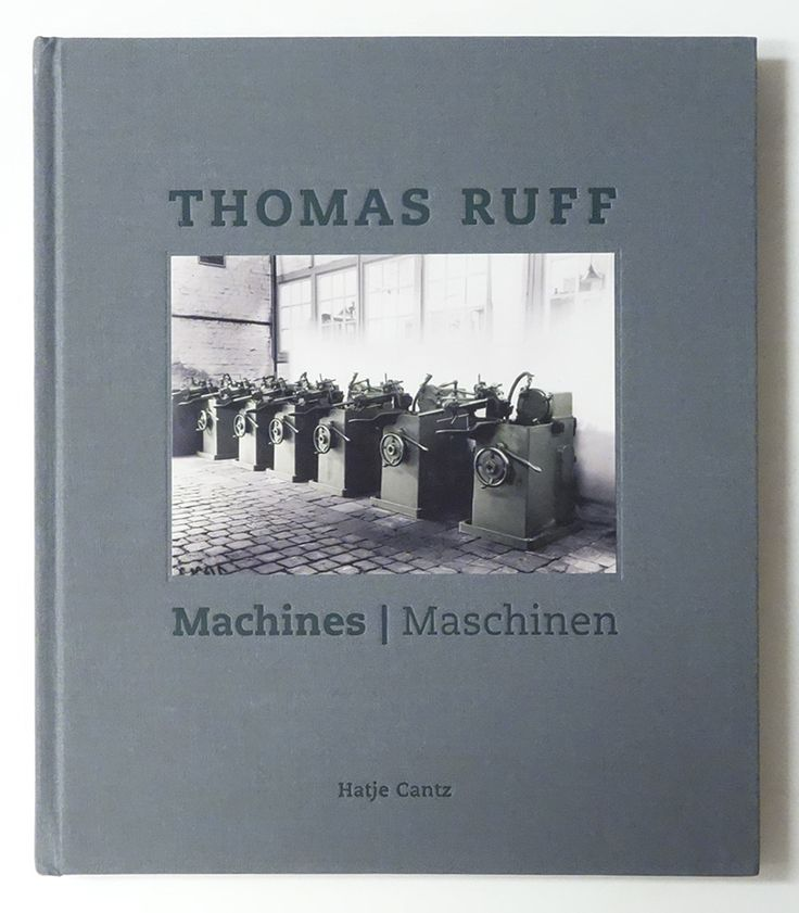 Thomas Ruff   Machines / Maschinen