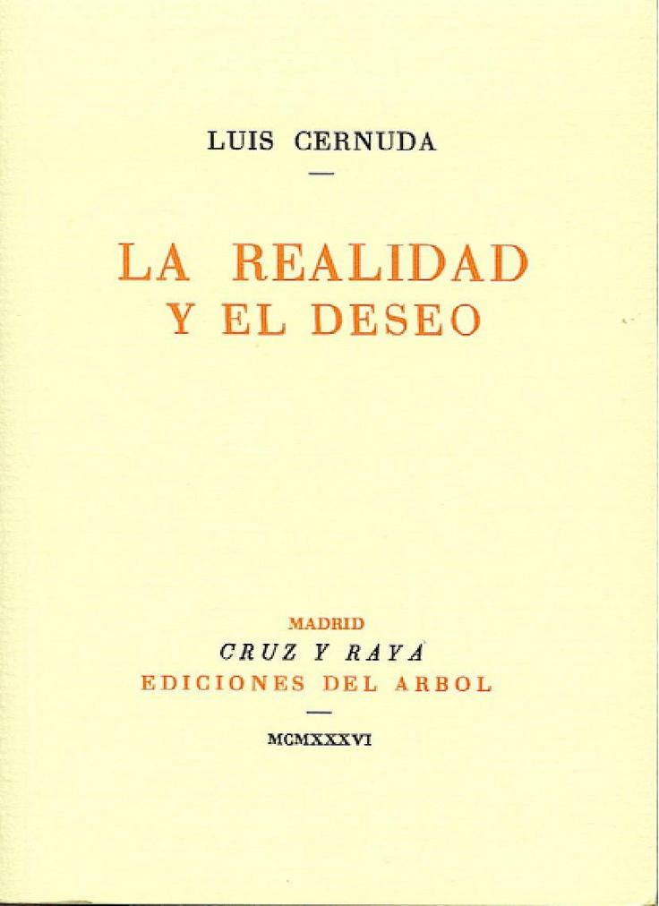La realidad y el deseo - Luis Cernuda. Ediciones del Arbol. 1936. Tipografo: Manuel Altolaguirre.