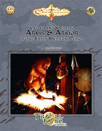 ARMS & ARMOR for Castles & Crusades: A huge range of weapons and armor from Europe's early medieval period, all with complete C&C stats.