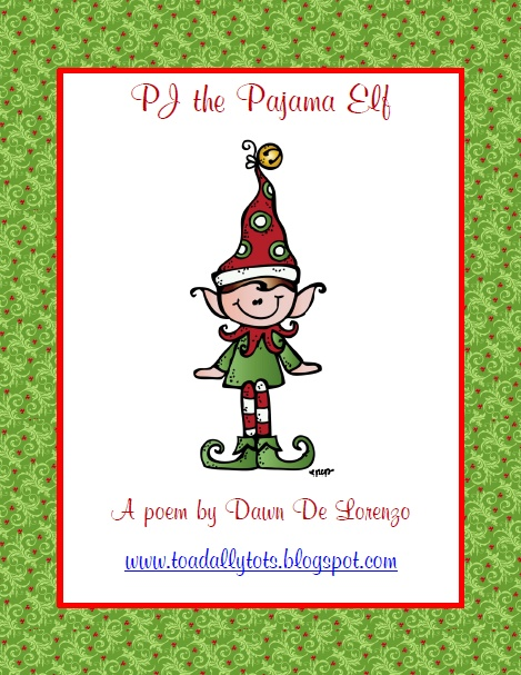 PJ the Pajama Elf Poem FREEBIE! product from ToadallyTots