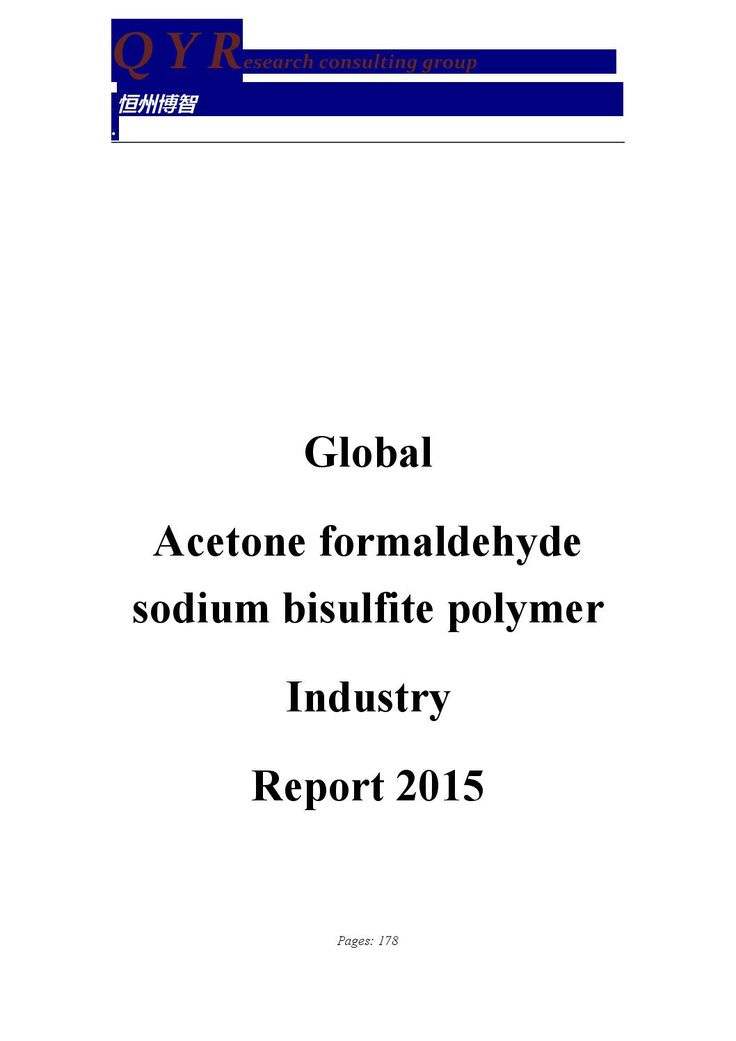 Global Acetone formaldehyde sodium bisulfite polymer Industry Report 2015