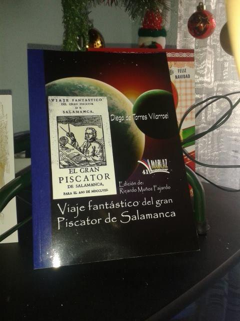 """""""Viaje fantástico del gran Piscator de Salamanca"""". Editorial Libros Mablaz"""