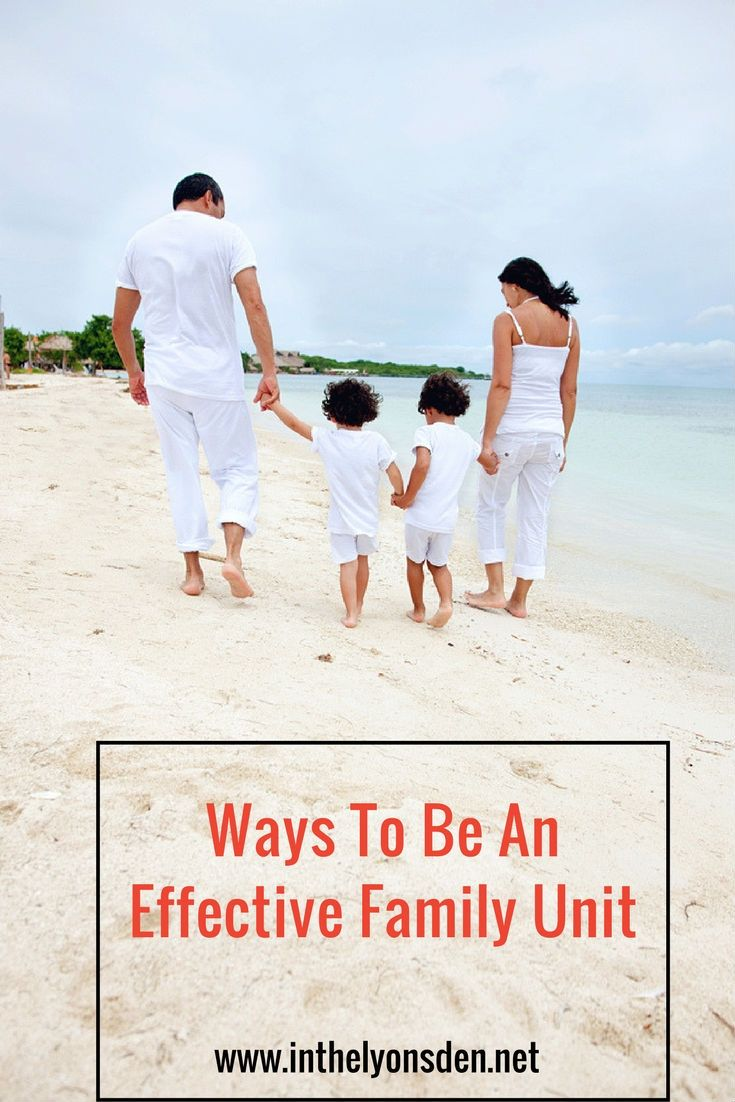 Ways to be a more effective family