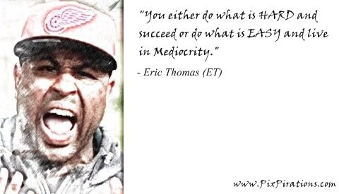 Eric Thomas Motivational Quotes | ... 100 eric thomas 12 date posted october 25 2012 source eric thomas et