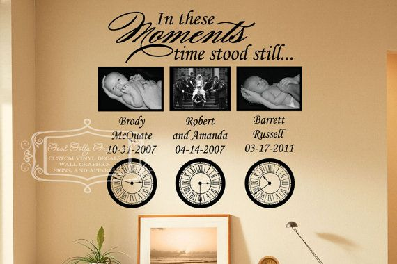 In These Moments Time Stood Still Vinyl Wall By