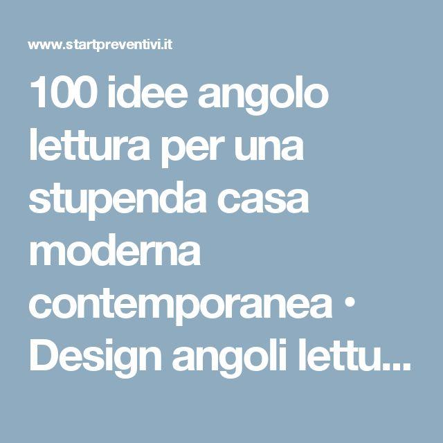 100 idee angolo lettura per una stupenda casa moderna contemporanea • Design angoli lettura soggiorno e camera da letto • Start Preventivi